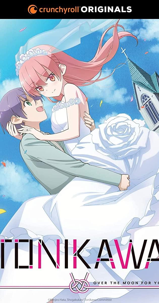 TONIKAWA: Over the Moon for You TV Series (2020): จะยังไงภรรยาผมของผมก็น่ารัก
