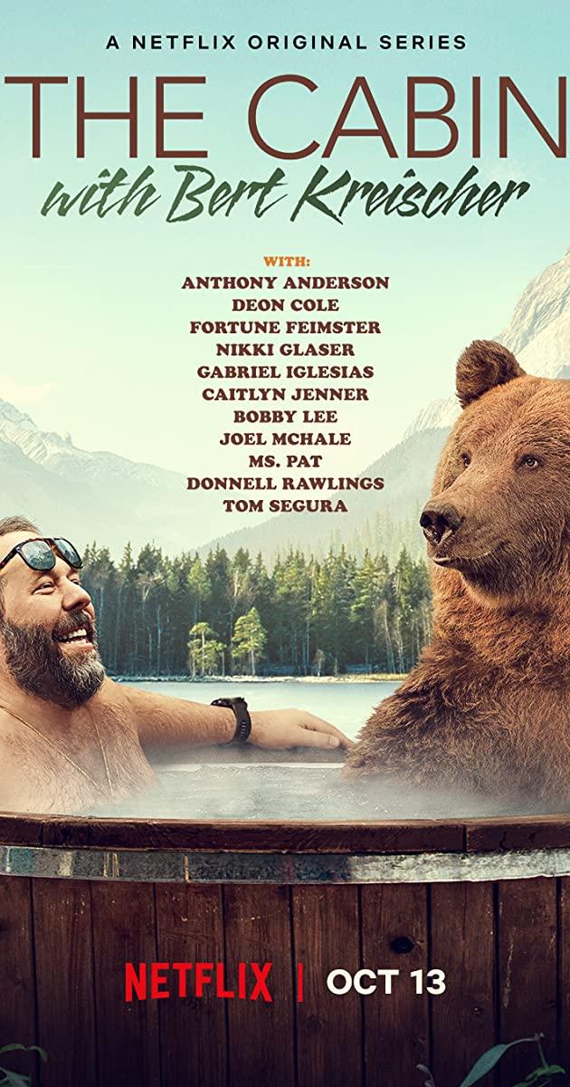 The Cabin with Bert Kreischer TV Series (2020)