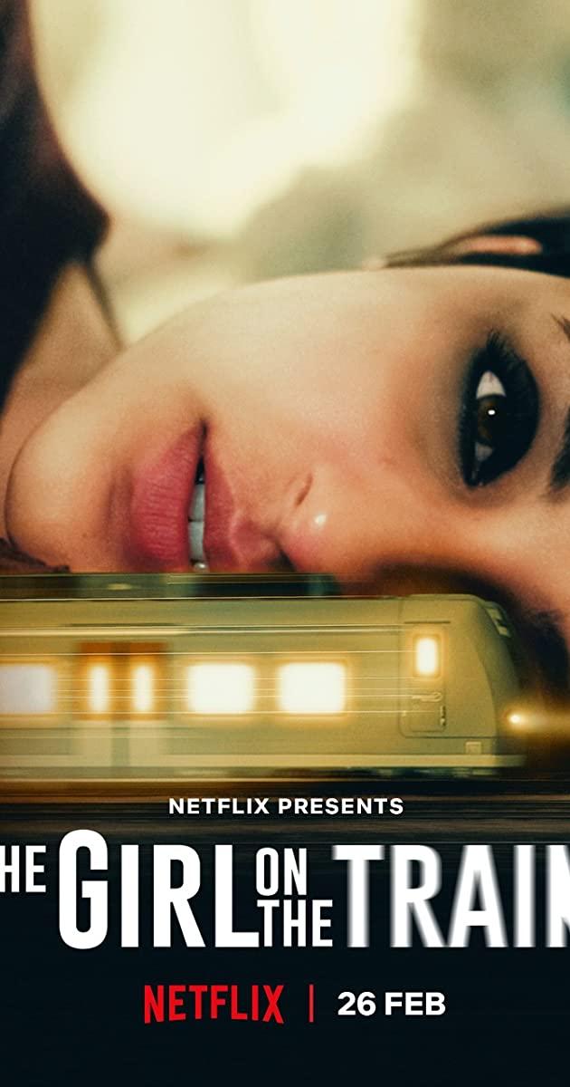 The Girl on the Train (2021): ฝันร้ายบนเส้นทางหลอน