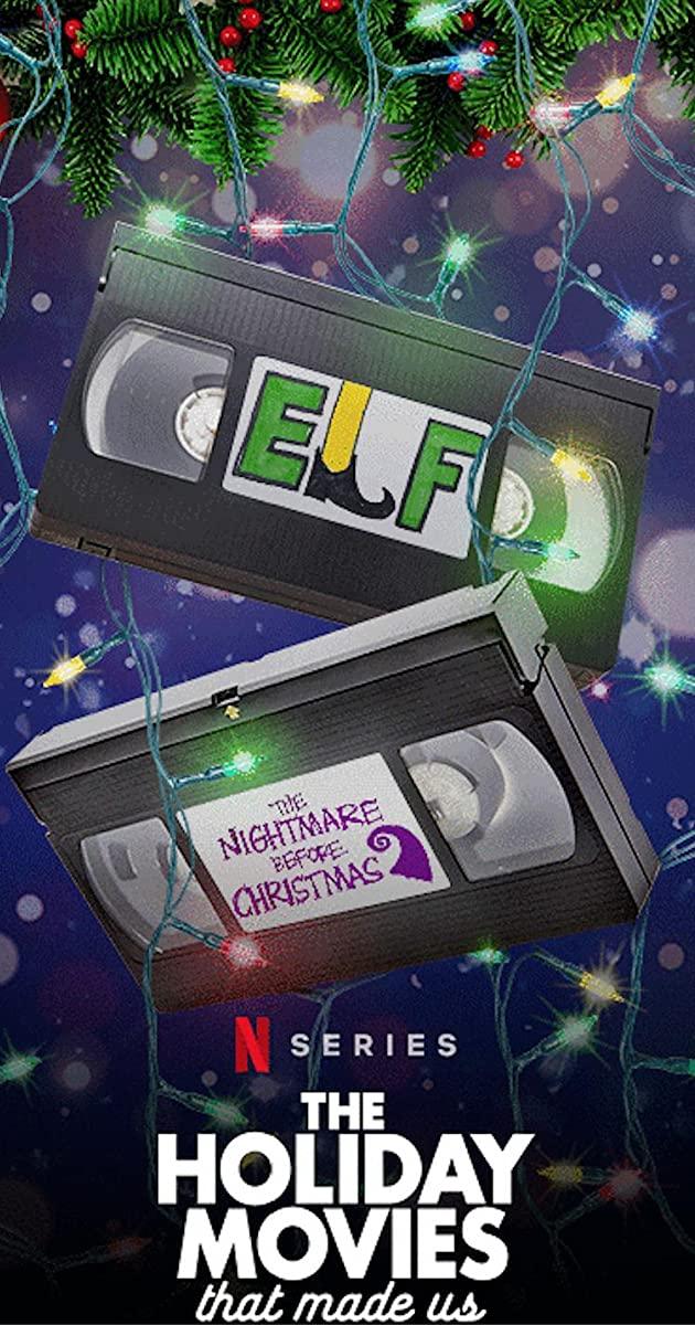 The Holiday Movies that Made Us TV Series (2020): ภาพยนตร์คริสต์มาสเปลี่ยนโลก
