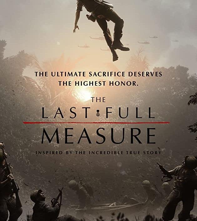 The Last Full Measure (2019): วีรบุรุษโลกไม่จำ