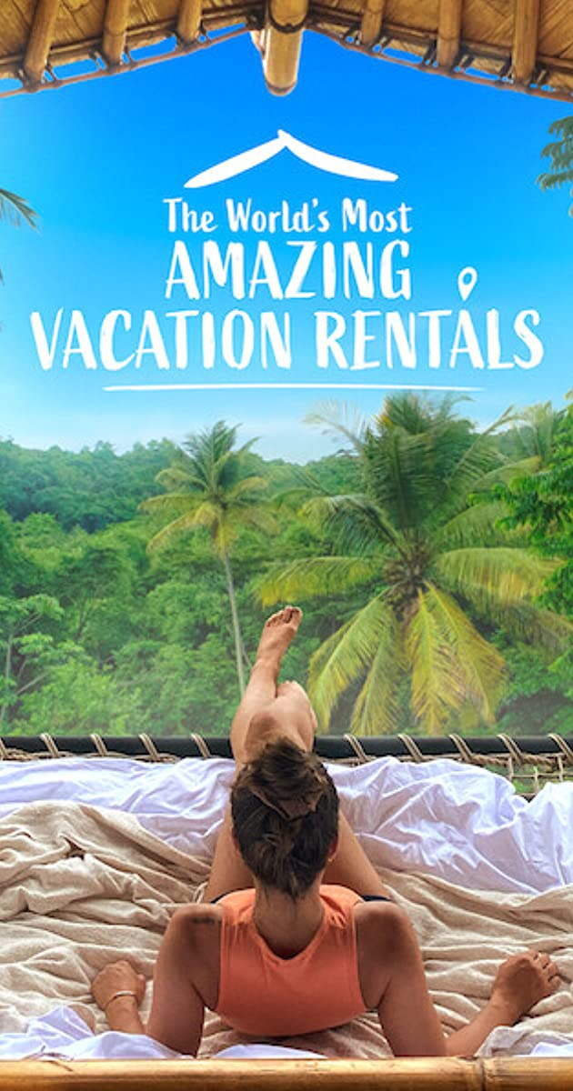 The World's Most Amazing Vacation Rentals 2021