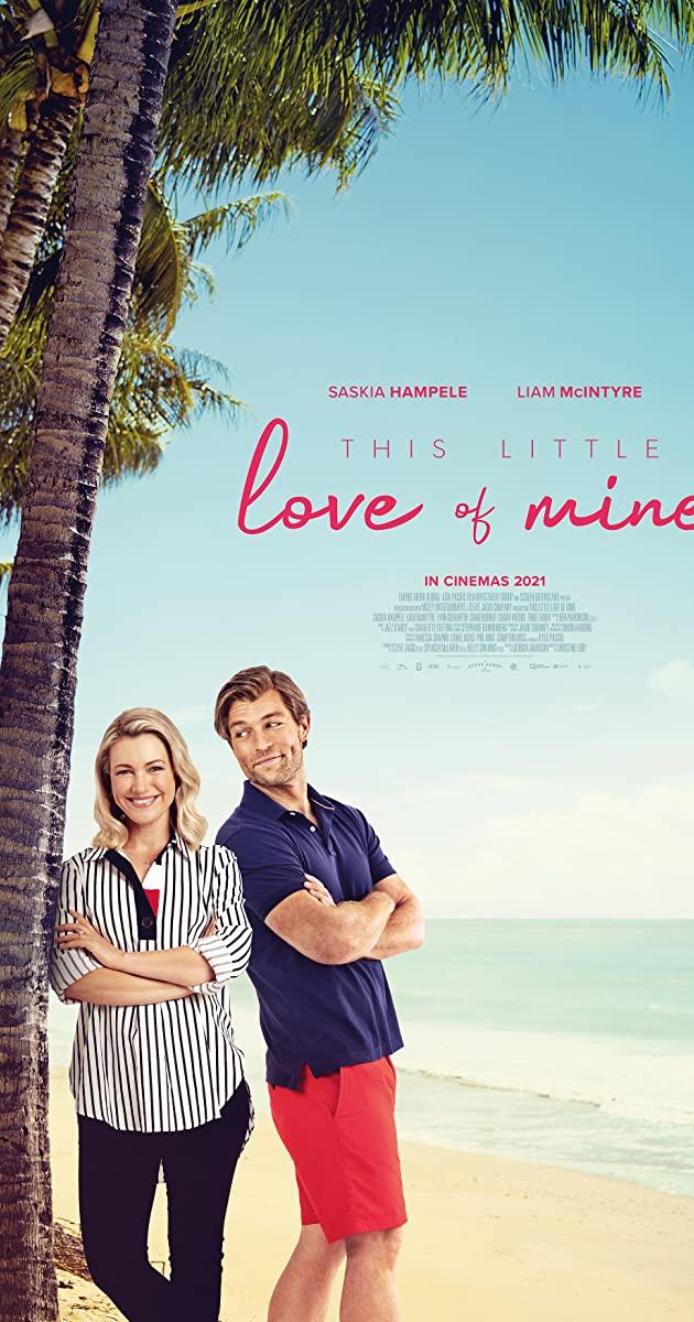 This Little Love of Mine (2021): ดิส ลิตเติ้ล เลิฟ ออฟ ไมน์