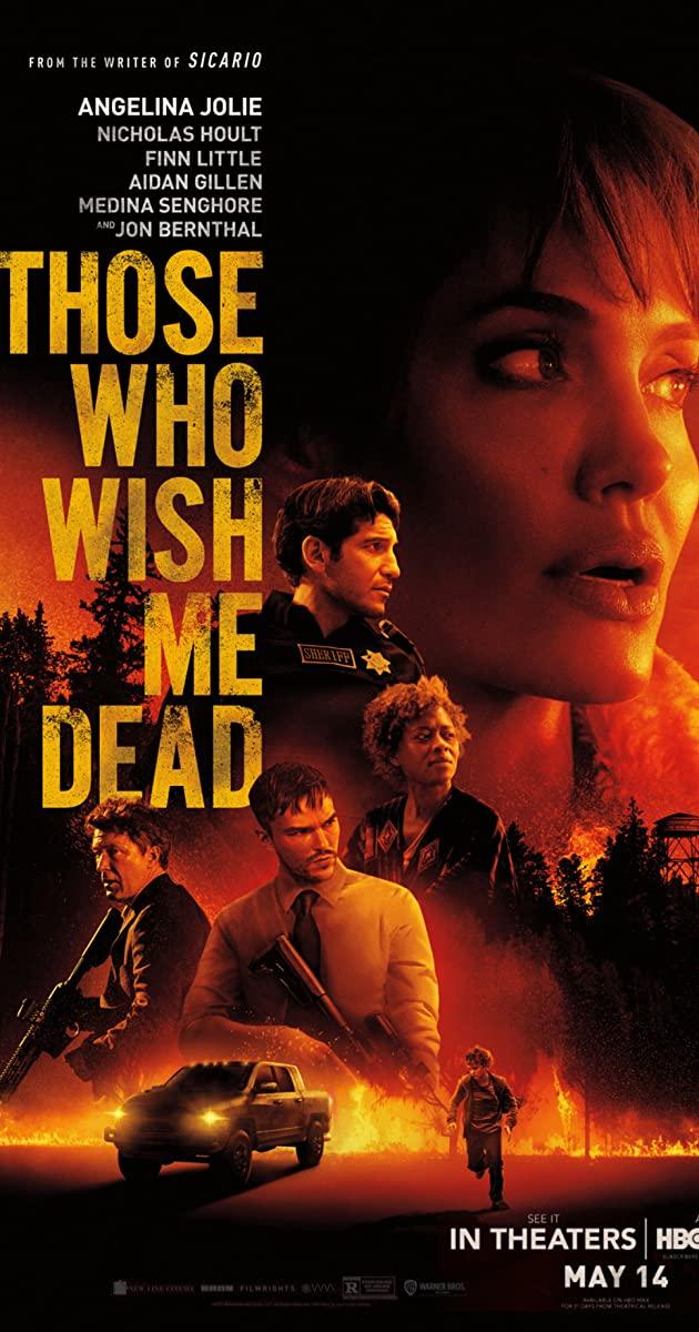Those Who Wish Me Dead (2021): ใครสั่งเก็บตาย