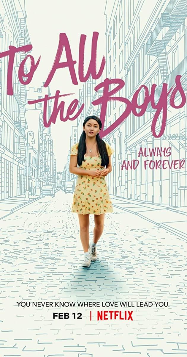 To All the Boys: Always and Forever (2021): แด่ชายทุกคนที่ฉันเคยรัก: ชั่วนิจนิรันดร์