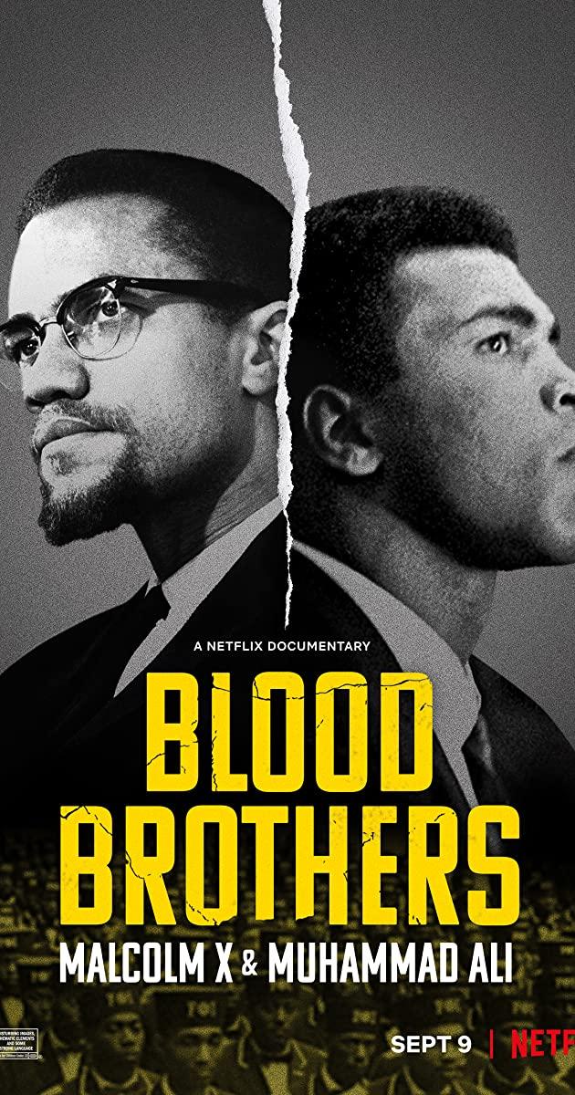 Blood Brothers Malcolm X & Muhammad Ali 2021