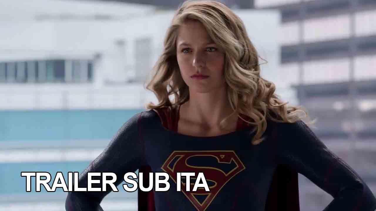 Trailer della terza stagione di Supergirl (Comic-Con)