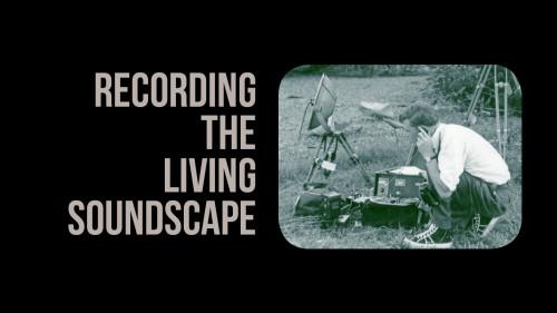 Recording the Living Soundscape-FBwTITLE