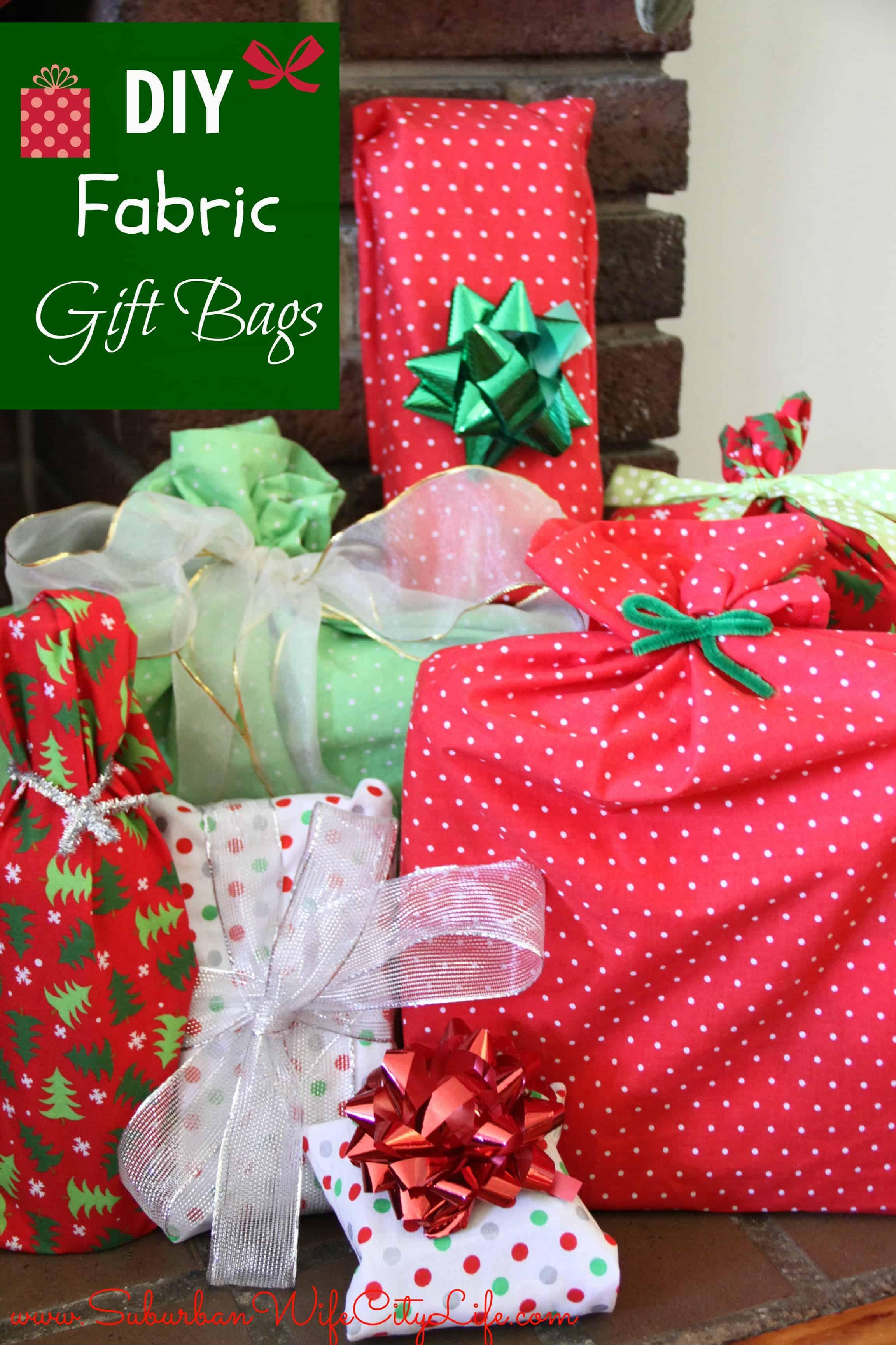 DIY- Reusable Fabric Gift Bags - Suburban Wife, City Life