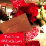 Teleflora -What is Love & Giveaway