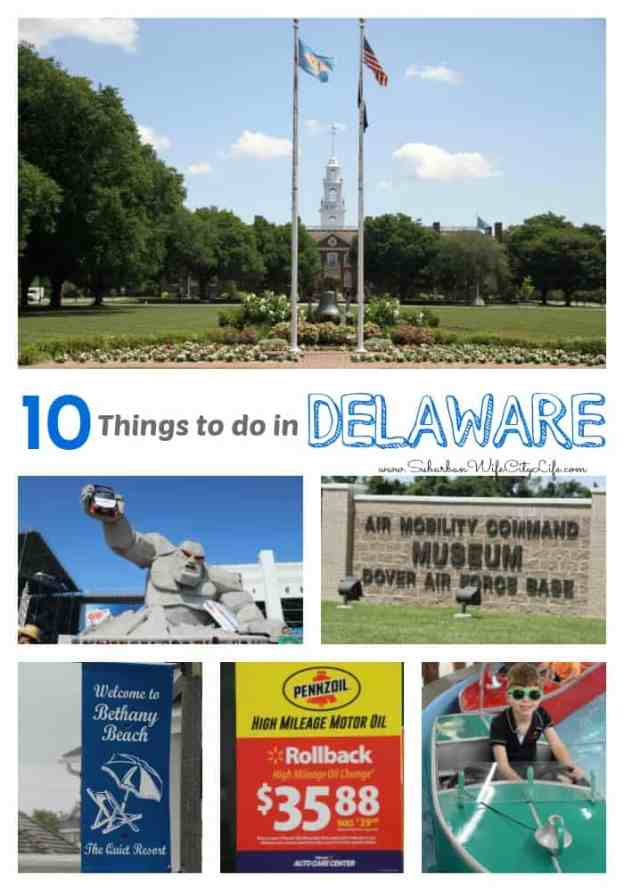 10 Things to do in Delaware #RoadTripOil #ad