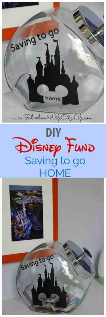 Saving to go Home Disney Fund