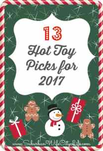 13 Hot Toy Picks for 2017