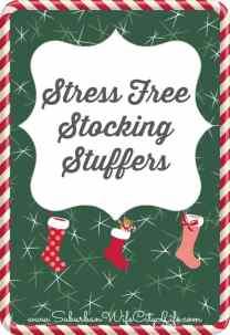 Stress Free Stocking Stuffer Ideas