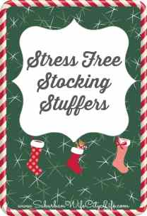 Stress Free Stocking Stuffers