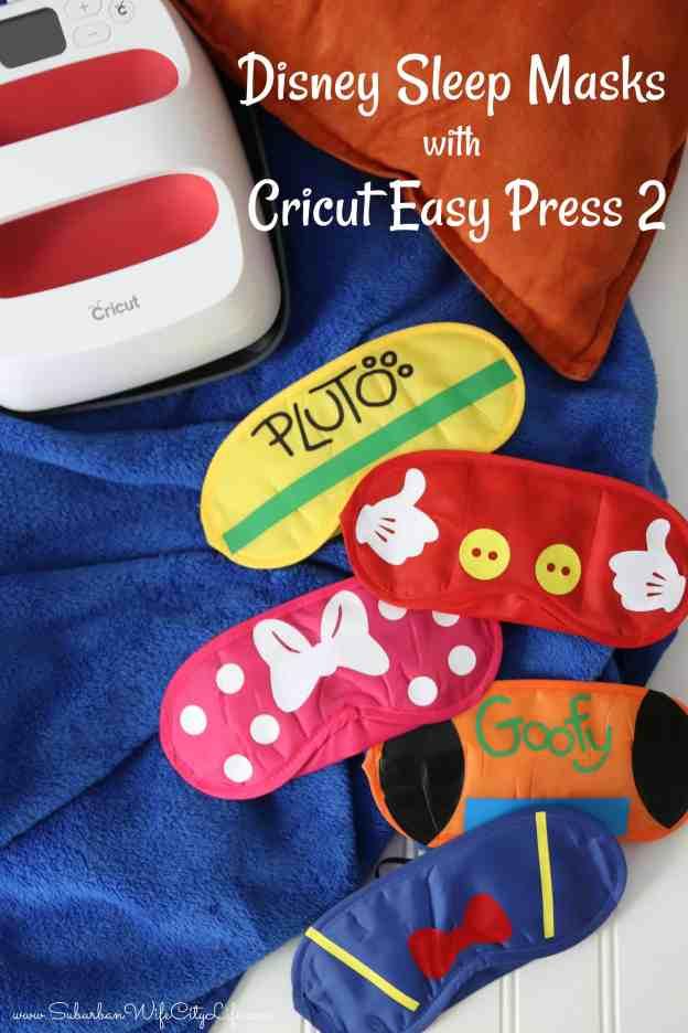 Disney Sleep Masks with Cricut Easy Press 2 #CricutMade #Cricut #ad