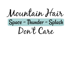 Mountain hair Don't Care Free PNG