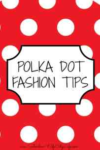Polka Dot Fashion Tips