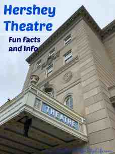 Hershey Theatre Fun Facts and Information