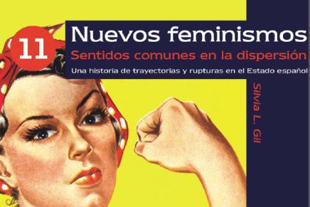 Nuevos feminismos, pensar lo común desde la diferencia radical