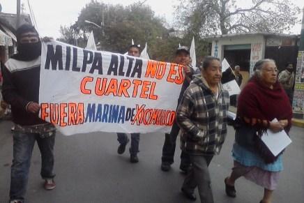 Comuneros de Milpa Alta se oponen a base naval