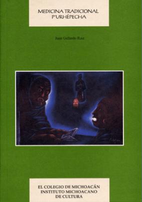 Portada de libro Medicina tradicional p'urhépecha (Gallardo, 2002)