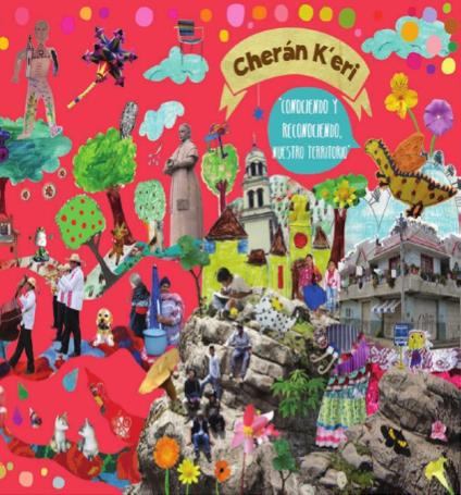 """Portada del libro Cheran K'eri """"Conociendo y reconociendo nuestro territorio. (Varios autores, 2013)."""