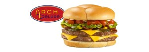 Failure - McDonald's Arch Deluxe