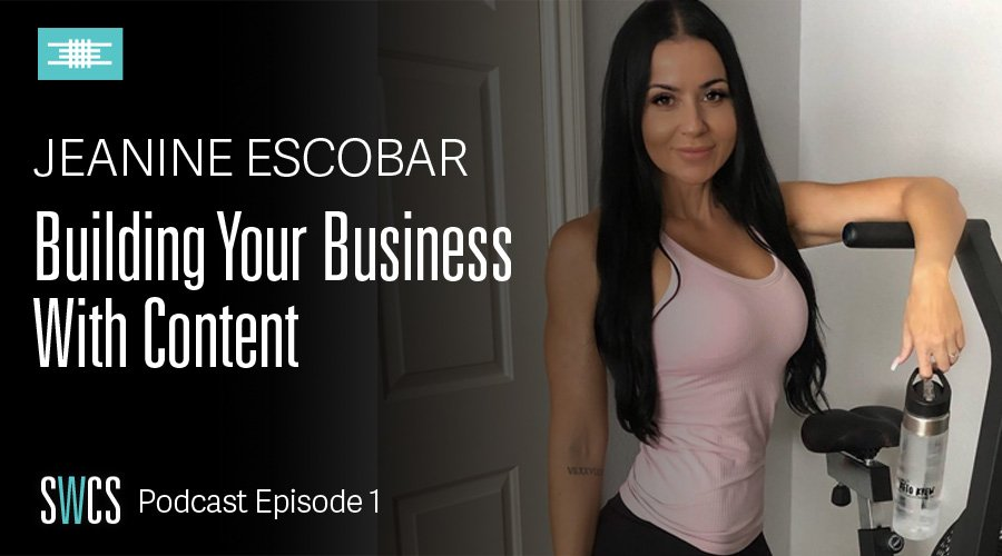 Building Your Business with Content with Jeanine Escobar