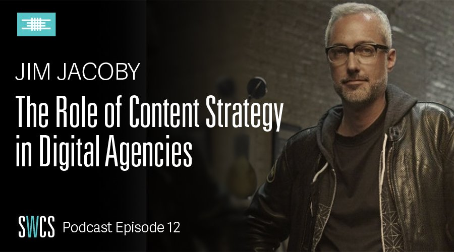 Ep 12 – Content Strategy in the Agency World