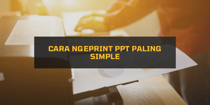 Cara Ngeprint PPT