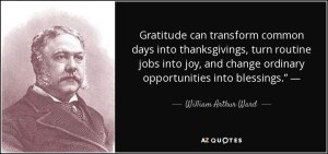 quote-gratitude-can-transform-common-days-into-thanksgivings-turn-routine-jobs-into-joy-and-william-arthur-ward-45-29-16