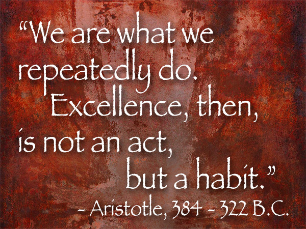 Aristotle Quote About Practice: Sunday Photo/art Quote 3/27