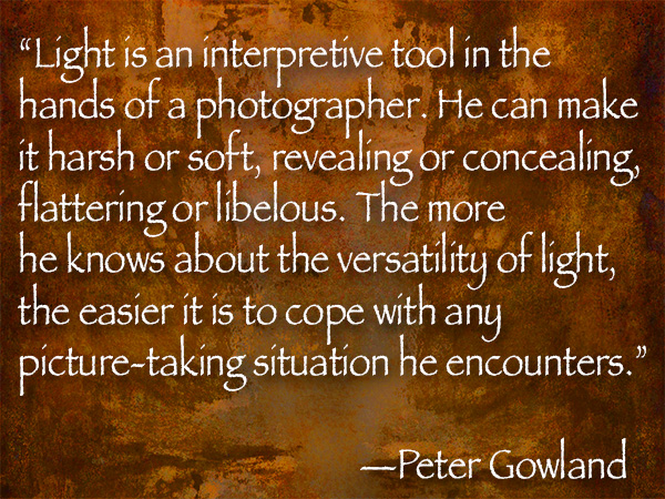 peter gowland photo/art quote on light