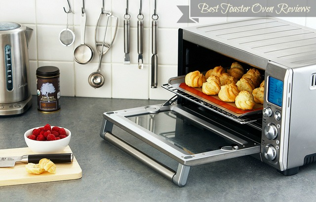 Best Toaster Oven Reviews