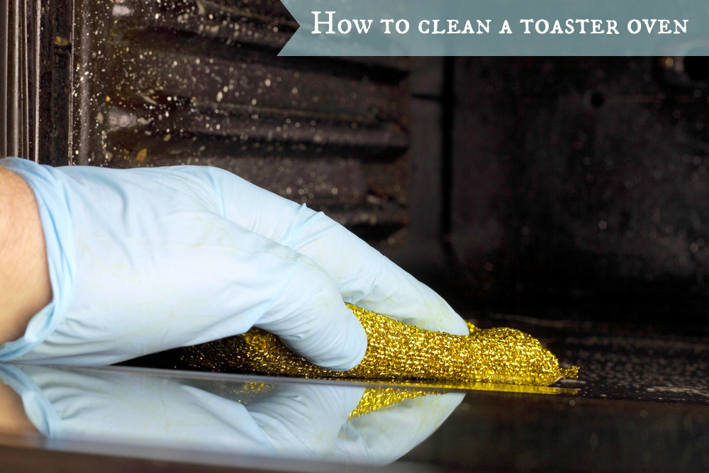 how to clean a toaster oven