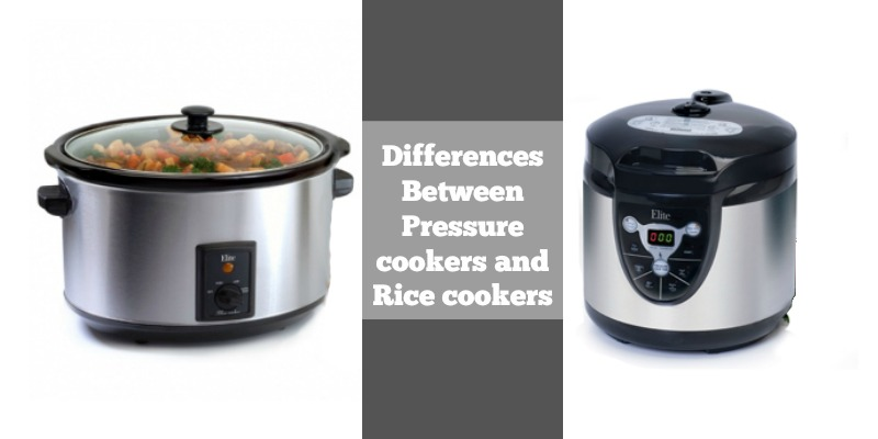 Differences Between Pressure cookers and Rice cookers