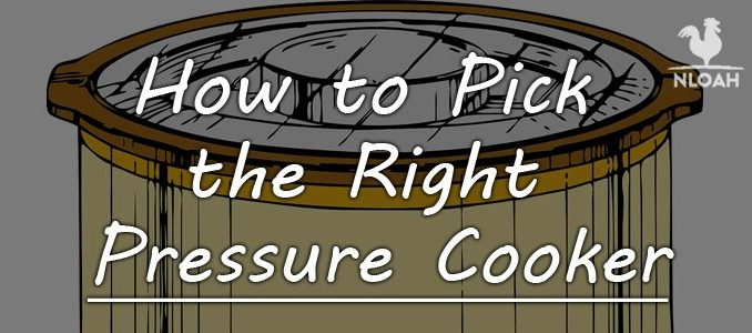 How to choose a pressure cooker
