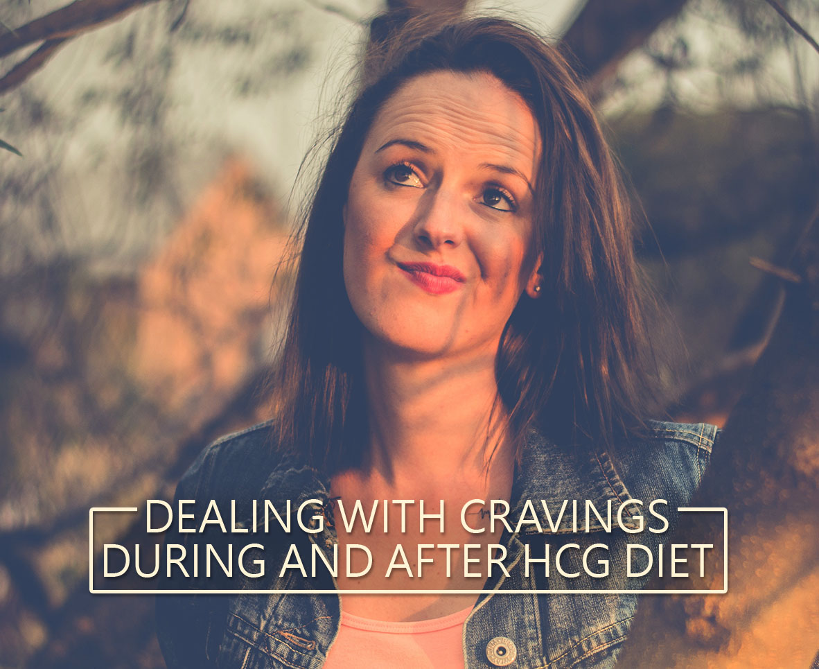 Dealing With Cravings During And After Hcgt