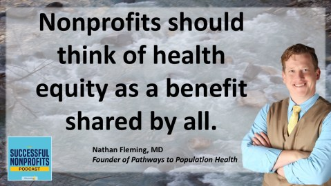 Nathan Fleming, MD Sccessful Nonprofits Podcast