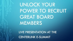 Unlock Your Power to Recruit Great Nonprofit Board Members