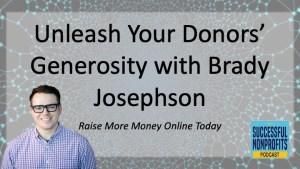 Unleash Your Donors' Generosity