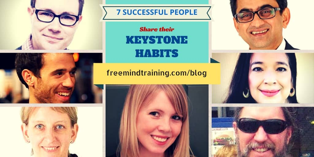7 Successful People Share their Keystone Habits