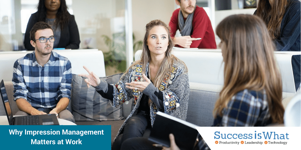 Why Women Need Impression Management to be Successful at Work