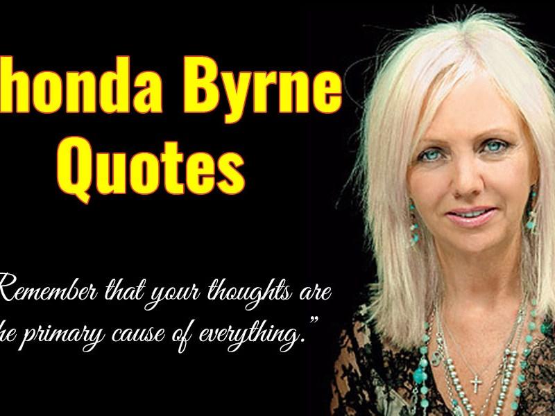 Rhonda Byrne Quotes
