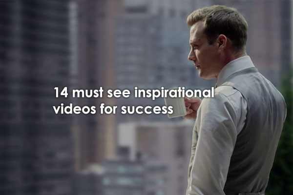 14 Must See Inspirational Videos For Success