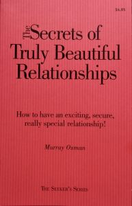 The Secrets of Truly Beautiful Relationships