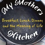My Mother's Kitchen – A Book Review