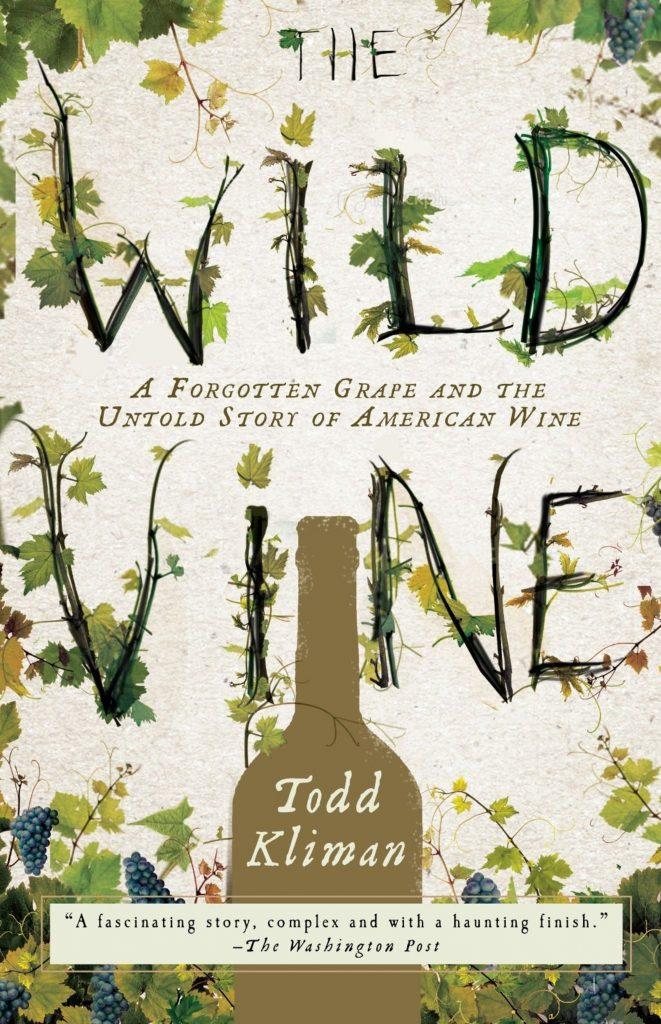The Wild Vine Todd Kilman