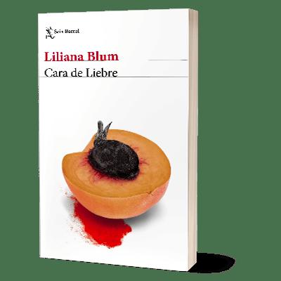 Portada del libro Cara de Liebre de Liliana Blum